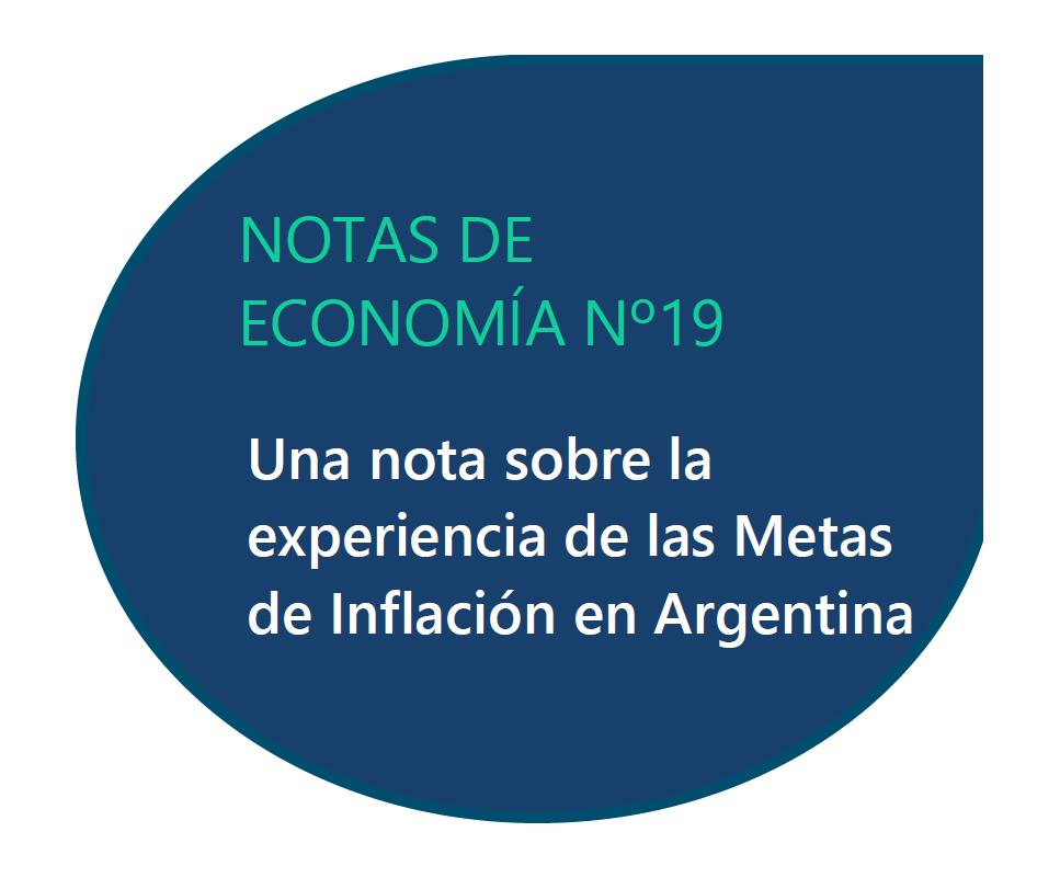 Una nota sobre la experiencia de las Metas de Inflación en Argentina