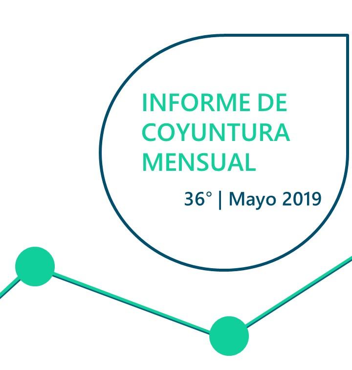 INFORME DE COYUNTURA MENSUAL | MAYO