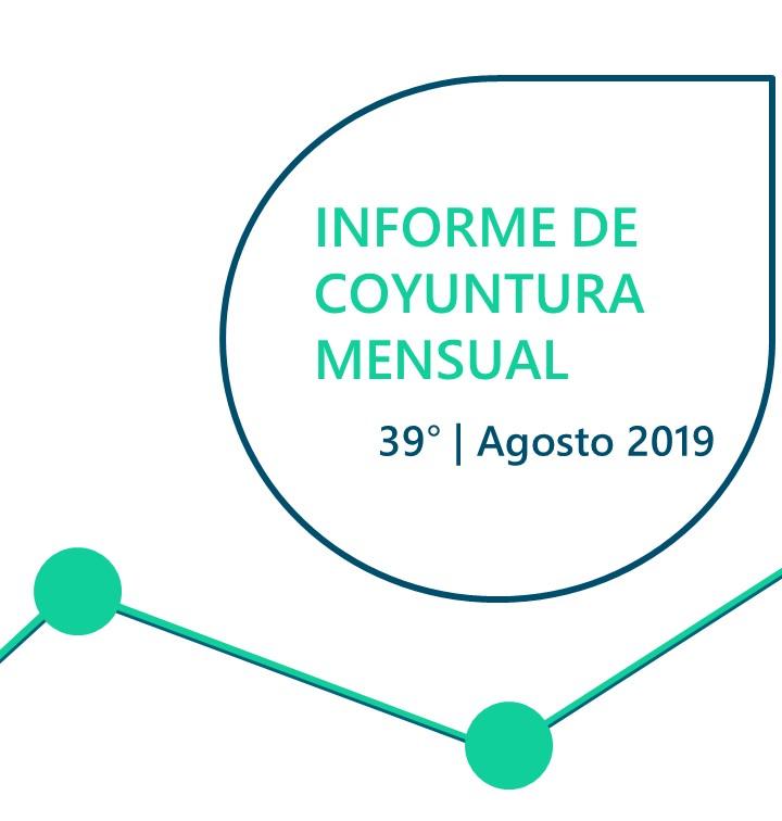 INFORME DE COYUNTURA MENSUAL | AGOSTO